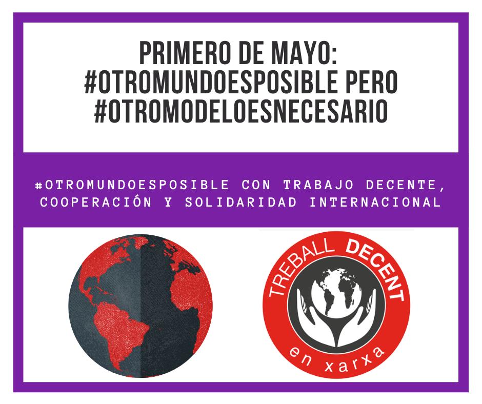 Primero de Mayo: Otro mundo es posible