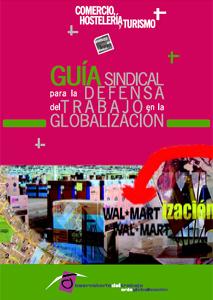 Guía sindical en el COMERCIO, la HOSTELERÍA y el TURISMO para la defensa del trabajo en la globalización