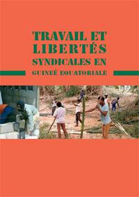 Travail el Libertés Syndicales en Guineé Equatoriale