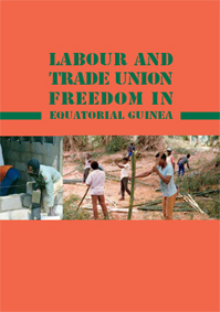 Lavour and Trade Unions Freedom in Equatorial Guinea