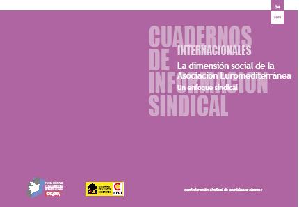 La dimensión social de la Asociación Euromediterránea. Un enfoque sindical