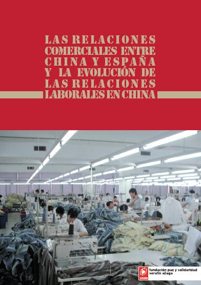 Las relaciones comerciales entre China y España y la evolución de las relaciones laborales en China