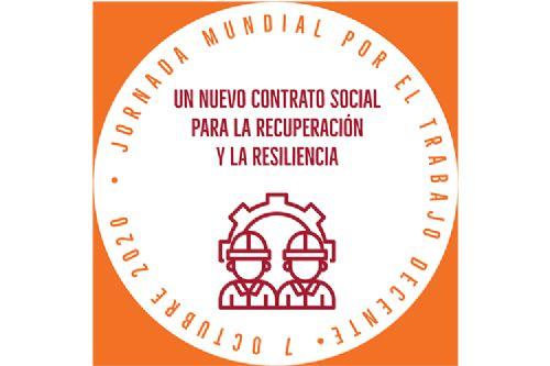 Jornada Mundial por el Trabajo Decente: Un Nuevo Contrato Social para la Recuperación y la Resiliencia