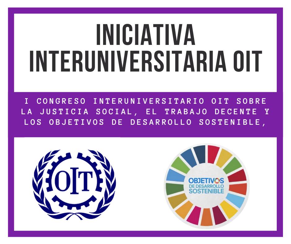 Iniciativa interuniversitaria OIT para la justicia social, el trabajo decente y los objetivos de desarrollo sostenible